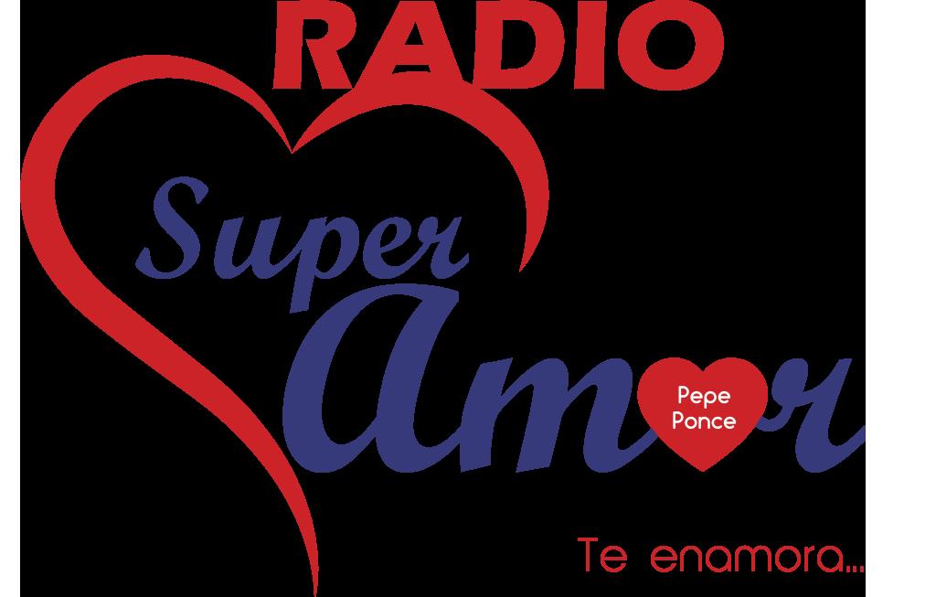 RADIO SUPER AMOR - RADIO EN VIVO - PEPE PONCE